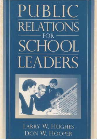 Public Relations for School Leaders   2000 edition cover