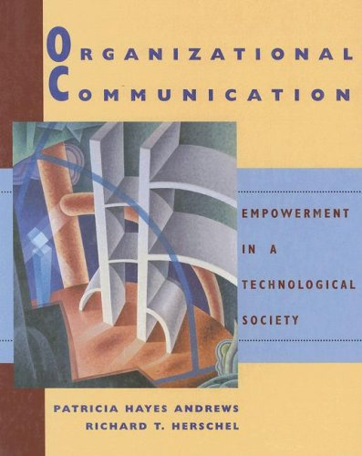 Organizational Communication Empowerment in a Technological Society  1996 edition cover