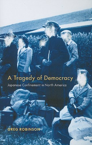 Tragedy of Democracy Japanese Confinement in North America N/A edition cover