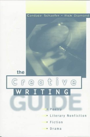 Creative Writing Poetry, Literary Nonfiction, Fiction, and Drama  1998 (Student Manual, Study Guide, etc.) edition cover