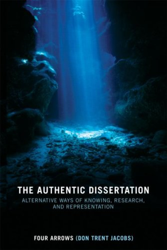 Authentic Dissertation Alternative Ways of Knowing, Research and Representation  2008 edition cover