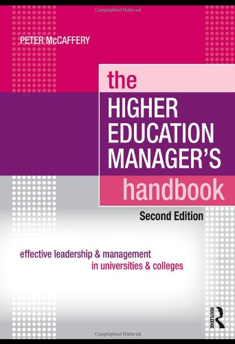 Higher Education Manager's Handbook Effective Leadership and Management in Universities and Colleges 2nd 2010 (Revised) edition cover