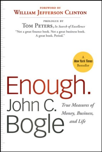 Enough True Measures of Money, Business, and Life  2009 edition cover