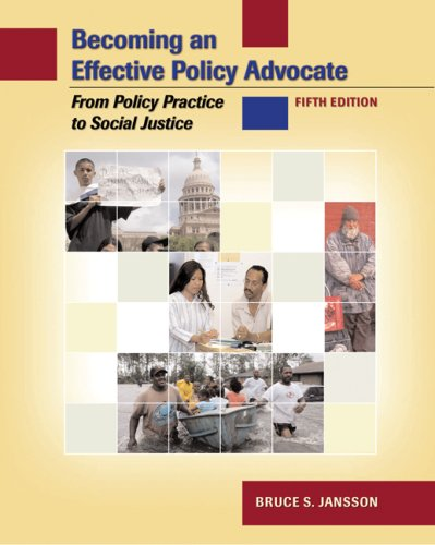Becoming an Effective Policy Advocate From Policy Practice to Social Justice 5th 2008 (Revised) edition cover