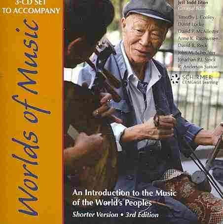 Titon's Worlds of Music An Introduction to the Music of the World's Peoples 3rd 2010 edition cover
