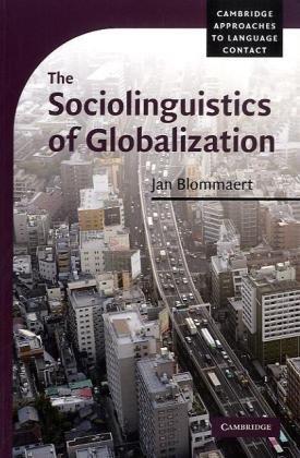 Sociolinguistics of Globalization   2010 edition cover