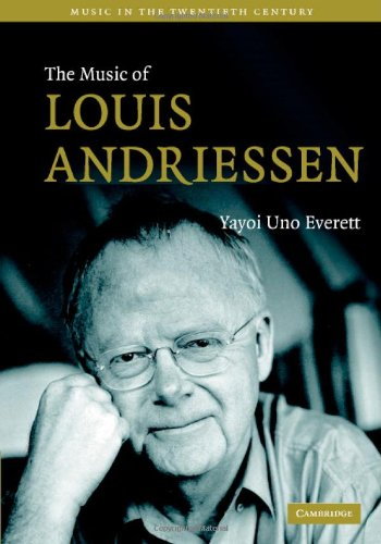 Music of Louis Andriessen   2006 9780521864237 Front Cover