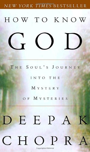 How to Know God The Soul's Journey into the Mystery of Mysteries N/A 9780609805237 Front Cover