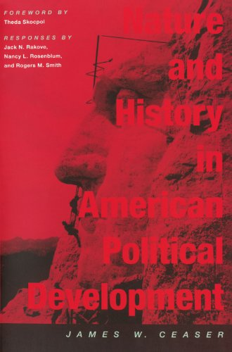 Nature and History in American Political Development A Debate  2006 edition cover