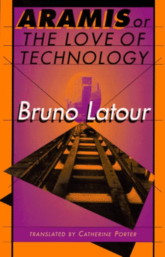 Aramis or the Love of Technology   1996 edition cover