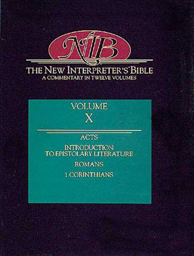 New Interpreter's Bible Introduction to Epistolary Literature; Acts; Romans; First Corinthians  1994 edition cover