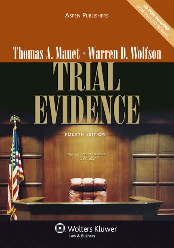 Trial Evidence, Fourth Edition  4th 2009 (Revised) edition cover