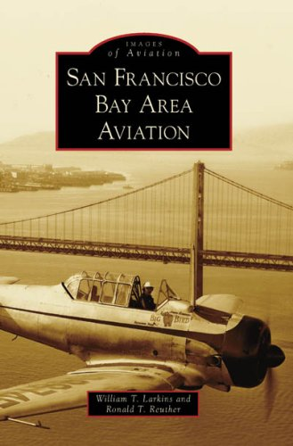San Francisco Bay Area Aviation  N/A 9780738547237 Front Cover