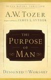 Purpose of Man Designed to Worship N/A edition cover