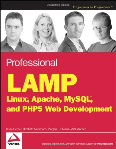 Professional LAMP Linux, Apache, MySQL and PHP5 Web Development  2006 edition cover
