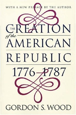 Creation of the American Republic, 1776-1787   1998 edition cover