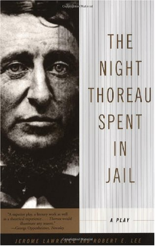 Night Thoreau Spent in Jail A Play 2nd 2001 edition cover