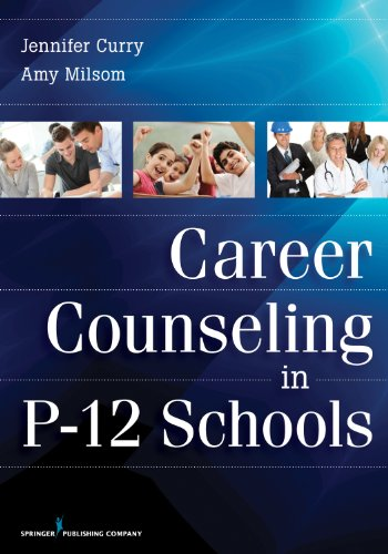 Career Counseling in P-12 Schools:   2013 edition cover