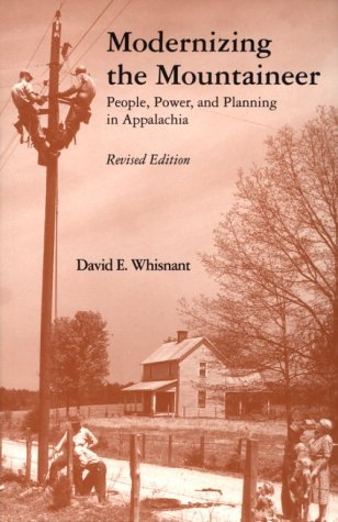 Modernizing the Mountaineer People, Power, and Planning in Appalachia Reprint  edition cover