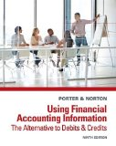 Using Financial Accounting Information: The Alternative to Debits and Credits  2014 edition cover