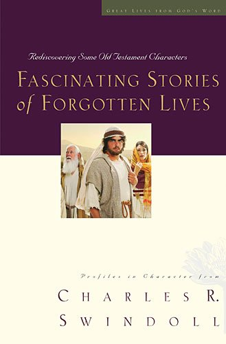 Fascinating Stories of Forgotten Lives   2011 9781400278237 Front Cover