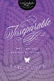 Inseparable Who I Am, Was, and Will Be in Christ  2014 9781401680237 Front Cover