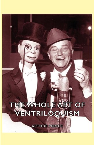 Whole Art of Ventriloquism   2006 edition cover