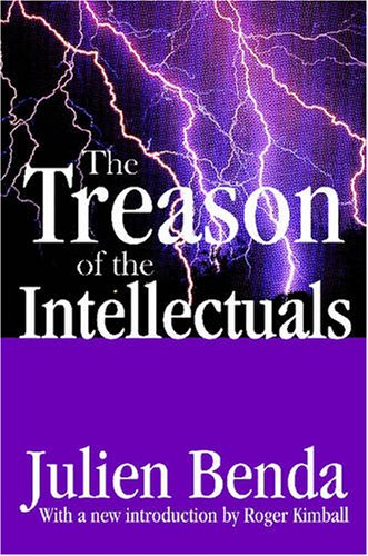 Treason of the Intellectuals   2006 9781412806237 Front Cover
