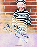 Gage's Imagination  N/A 9781492189237 Front Cover