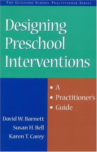 Designing Preschool Interventions A Practitioner's Guide  2002 edition cover
