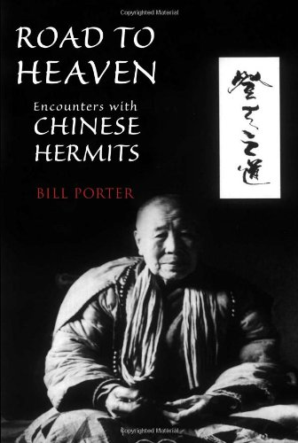 Road to Heaven Encounters with Chinese Hermits  2009 edition cover