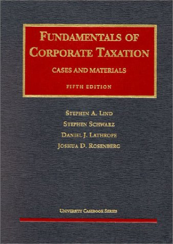 Fundamentals of Corporate Taxation Cases and Materials 5th 2002 edition cover