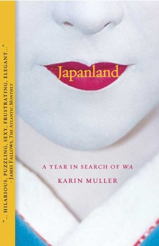 Japanland A Year in Search of Wa N/A edition cover