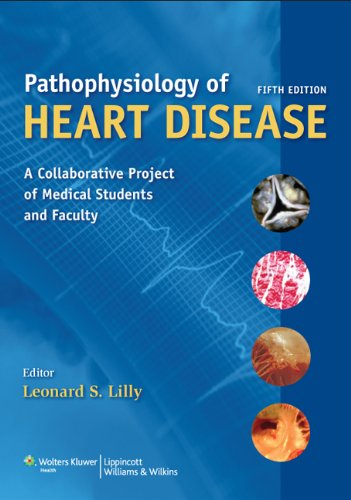 Pathophysiology of Heart Disease A Collaborative Project of Medical Students and Faculty 5th 2011 (Revised) edition cover
