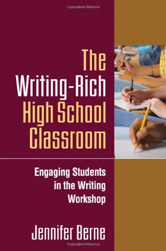 Writing-Rich High School Classroom Engaging Students in the Writing Workshop  2009 edition cover