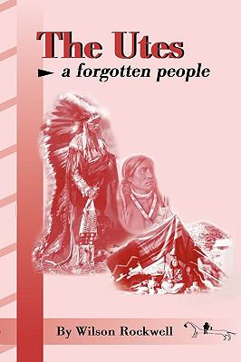 Utes A Forgotten People Reprint edition cover