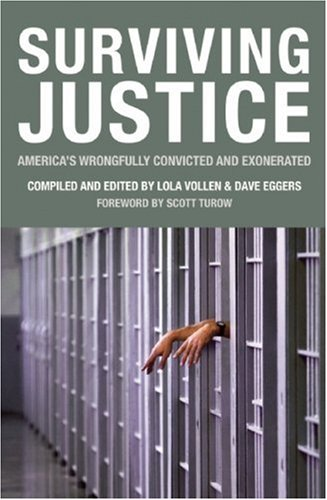 Surviving Justice America's Wrongfully Convicted and Exonerated  2010 edition cover