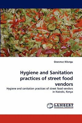 Hygiene and Sanitation Practices of Street Food Vendors N/A 9783843356237 Front Cover