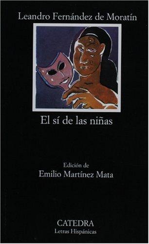 El Si De Las Ninas: 1st 2004 9788437620237 Front Cover