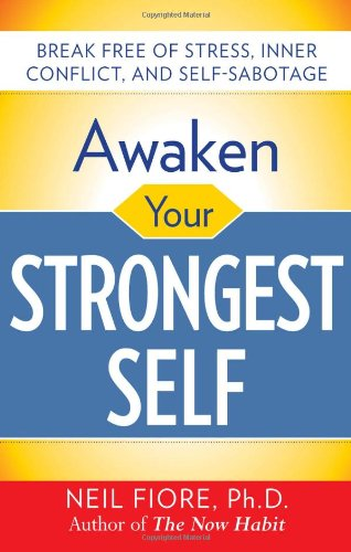 Awaken Your Strongest Self  2nd 2010 9780071742238 Front Cover