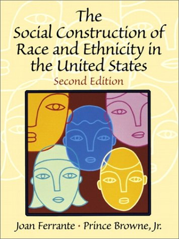 Social Construction of Race and Ethnicity in the United States  2nd 2001 9780130283238 Front Cover