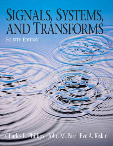 Signals, Systems, and Transforms  4th 2008 edition cover