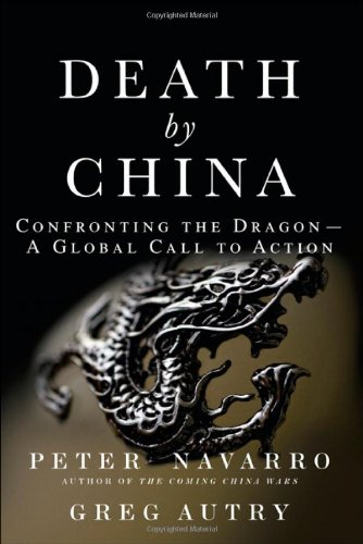 Death by China Confronting the Dragon - A Global Call to Action  2011 edition cover