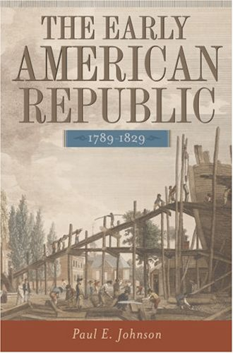 Early American Republic, 1789-1829   2006 edition cover