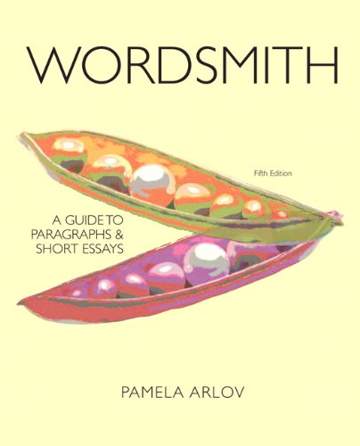 Wordsmith A Guide to Paragraphs and Short Essays 5th 2012 edition cover