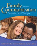 Family Communication Cohesion and Change 9th 2014 (Revised) 9780205945238 Front Cover