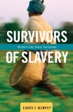 Survivors of Slavery Modern-Day Slave Narratives  2014 edition cover