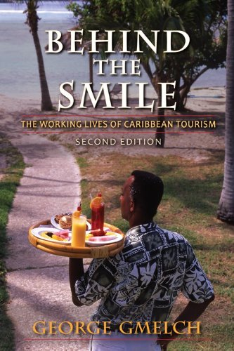Behind the Smile, Second Edition The Working Lives of Caribbean Tourism 2nd 2012 (Revised) 9780253001238 Front Cover