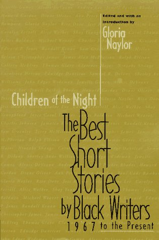 Children of the Night The Best Short Stories by Black Writers, 1967 to the Present N/A edition cover