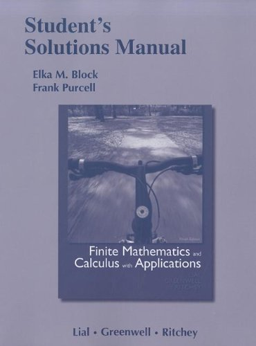 Student Solutions Manual for Finite Mathematics and Calculus with Applications  9th 2012 (Revised) edition cover
